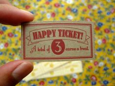 "Happy Tickets. Perhaps we could use this within our classroom, in addition to the ""stars"" thing we have going on already."