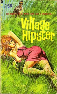 Village Hipster #pulp #fiction #art #cover