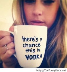 there's a chance this is vodka... maybe it should say wine instead of vodka