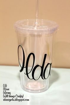 DIY Personalized Tumbler / Silhouette Cameo project