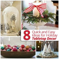 Are you still in need of last minute tabletop #decorating ideas for the #holidays? Check out 8 simple & easy #tabletop ideas for you to use!