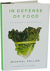 michael pollan, books, eater manifesto, worth read, foods, book worth, eat food, real food, defens