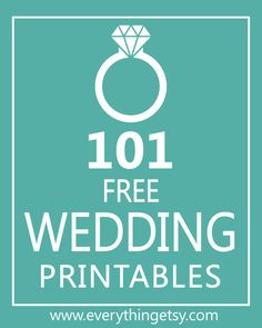 101 Wedding Printables {free} - Know someone getting married?  This is a great way to save money!  EverythingEtsy.com #wedding #diy #printable