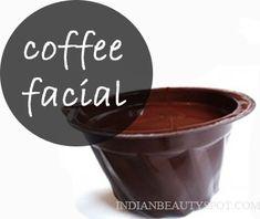 *coffee facial to improve blood circulation, tighten and brighten skin*-