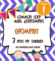 1st Grade Common Core Math Assessment - Geometry (3 tests/