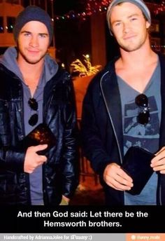 Praise be Jaysus. The Hemsworth brothers. | Liam Hemsworth | Chris Hemsworth