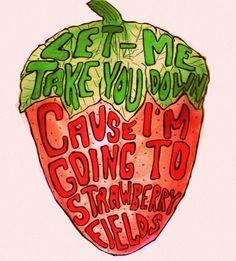 beatl lyric, music, strawberry fields, real, strawberri field, art, strawberries, field forev, quot