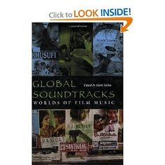 Global Soundtracks: Worlds of Film Music (Music Culture): Mark Slobin: 9780819568823: Amazon.com: Books