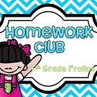 The idea of having a homework club was from Molly at Lessons with Laughter.  Please go read her blog as to how she uses it.  I decided to do a vari...