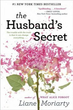 The husband's secret by Liane Moriarty.  Click the cover image to check out or request the literary fiction kindle.