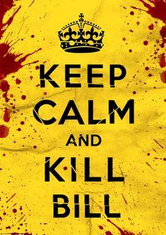 Keep Calm and Kill Bill Stretched Canvas poster. #KILLBILL #poster #film #geek