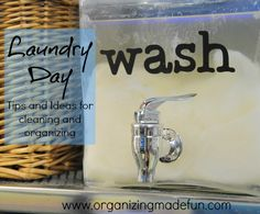 Laundry Day: Tips and Ideas for Cleaning and Organizing | OrganizingMadeFun.com