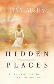 Hidden Places: A Novel  Lynn Austin   I love Christian historical fiction and Lynn Austin is one of the very best authors of it.  I highly recommend this one, too!