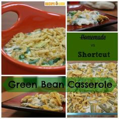 This Versus That: Green Bean Casseroles. Find out which version we liked better: homemade or shortcut.
