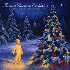 Trans-Siberian Orchestra - Christmas Eve & Other Stories