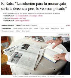 EL ROTO. http://cultura.elpais.com/cultura/2013/10/21/actualidad/1382355566_242357.html