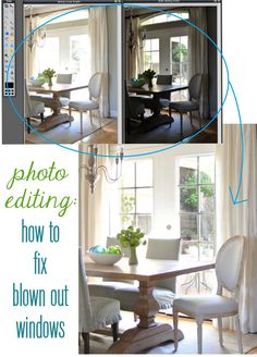 photo editing: fixing blown out windows photographi edit, edit trick, idea, dine room, photography editing, centsat girl, windows, blown, photo editing