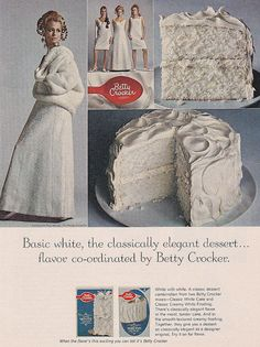 Betty takes basic white to elegant new 1960s heights. #vintage #food #ad #retro #cake #1960s
