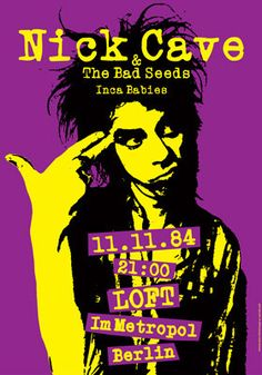NICK CAVE and The Bad Seeds 11 November 1984 Loft by tarlotoys