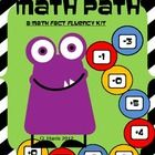 Get your students on the Monster MATH FACT PATH!!  Fact fluency is not only a standard, but absolutely essential!  This fun and motivating pack inc...