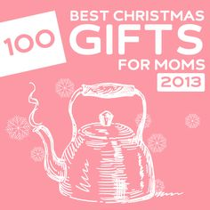 100 Best Christmas Gifts for Moms- love these unique & thoughtful gift ideas.