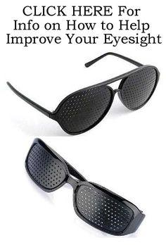 Help Improve Your Eyesight!  http://www.facebook.com/GetPinholeGlasses/info