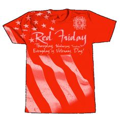 Red Friday – Show your support for our troops by wearing red every Friday!  To purchase the VFW Red Friday T-shirt go to http://www.vfwstore.org/detail.aspx?ID=30583 ladi aux, wear red, red friday, militari life, vfw store, friday tshirt