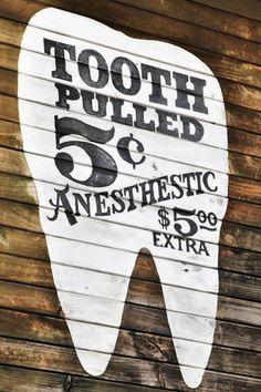 vintage dental sign