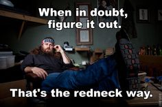 Willie from Duck Dynasty with redneck philosophy