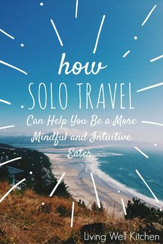 How Solo Travel Can