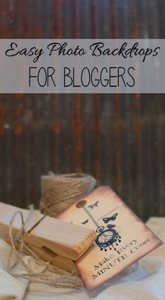 Photo Backdrops for bloggers. Easy, cheap, and WOW!