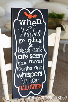 When Witches Go Riding adorable wooden by orangeblossomshopaz (halloween, ideas, inspiration, party, theme, blackboard, black, board, chalkboard, sign, rhyme, front, door, trick or treat, decoration, crafts, DIY, do it yourself)