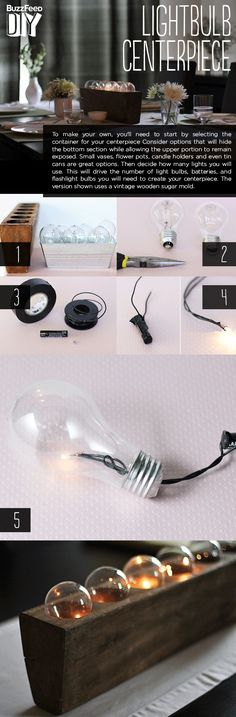 crafts a lightbulb centerpiece. | 3 Crazy Things To Do With Old Lightbulbs http://www.buzzfeed.com/pippa/3-crazy-things-to-do-with-old-lightbulbs