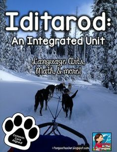 Iditarod: An Integrated Unit- This product is full of wonderful activities based on the Alaskan Iditarod race!