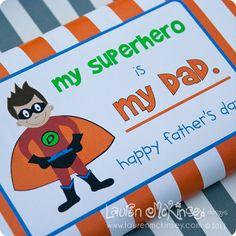 Super Hero Dad Printables