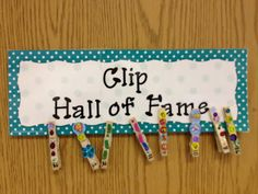 Clip Hall of Fame!  Cute idea!