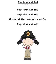 "Fire Safety Song, ""Stop, Drop and Roll"""