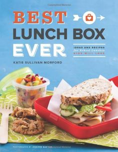 The recipes look do-able~ can't wait to test out the caprese skewers and pesto pita pizzas! Best Lunch Box Ever: Ideas and Recipes for School Lunches Kids Will Love by Katie Sullivan Morford
