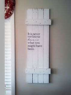 Shutter Sign & Shelf decor, diy with shutters, old shutters, idea, craft, quotes, shelves, master bedrooms, diy shelfs shutters