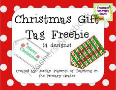 FREE Printable Christmas Gift Tag Freebie from Teaching in the Primary Grades on TeachersNotebook.com -  (10 pages)  - Printable Christmas gift tags for student gifts.