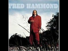 Fred Hammond - My #Heart Is for You