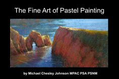 Pastel Pick of the Week | An Introduction to Pastel Painting with Michael Chesley Johnson on artistsnetwork.com ~ch