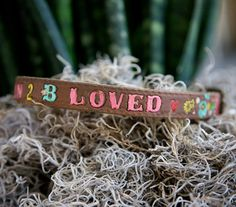 """Born 2 B Loved""...another handmade dog collar by Melody Ross!"