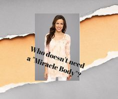 Miracle Body tops an