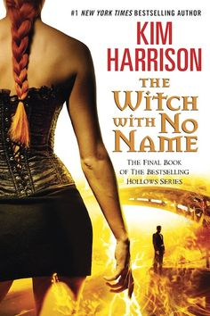 The Witch With No Name (The Hollows #13) by Kim Harrison | Sept. 9, 2014 | Harper Voyager #urbanfantasy