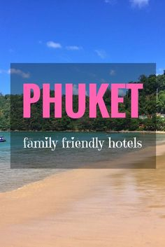 Phuket is perfect fo