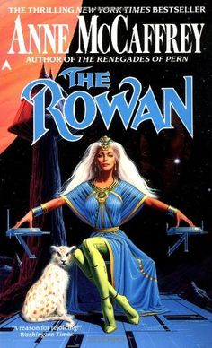 The Rowan -  Another of Anne McCaffrey series that I would reccommend to anyone.