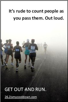 It is alright to count roadkill during a race -- people you pass in any race from a 5K all the way up to a marathon.