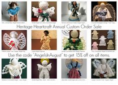"Heritage Heartcraft Annual Custom Order Sale. Use the code ""AngelsInAugust"" to get 15% off on all items."