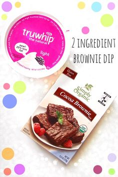 Healthy 2 Ingredient Dips, Chocolate Chip Cookie Dough & Cocoa Brownie!
